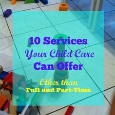 Child Care Services to Offer
