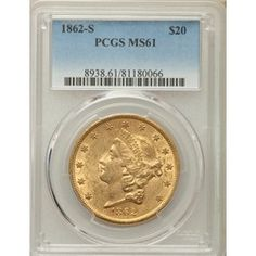 New ModernCoinWholesale.com Rare Coin of the day: Scarce Mint State 1862-S Liberty Double Eagle PCGS MS61