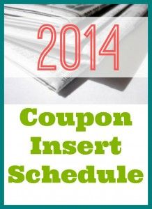 Take a look at the 2014 schedule for the coupon inserts in your Sunday paper.