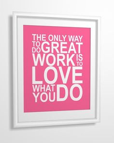 Love this one! Inspirational quote print The Only Way To Do Great by MiraDoson, $11.00