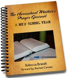 The Homeschool Mothers Prayer Journal   A New School Year