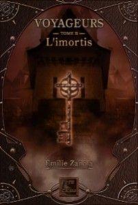 voyageurs 2: l'imortis d'Emilie Zanola, VFB éditions (05/12/2014)