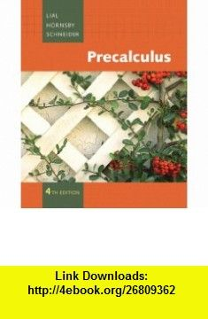 Im selling precalculus functions and graphs 4th edition by access kit 9780321607065 margaret l lial john hornsby david i schneider isbn 10 0321607066 isbn 13 978 0321607065 tutorials pdf fandeluxe Image collections