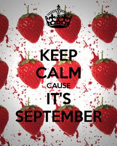 Can you believe it is already September?