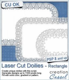 Laser Cut Doilies - Rectangle - PSP Script - Sometimes, you might want some laser cut doilies that are not round or square, but in different proportions.