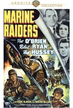 Pat O'Brien, Ruth Hussey, and Robert Ryan in Marine Raiders Ryan R, Robert Ryan, 2 Movie, Movie Theater, Barton Maclane, Ruth Hussey, Military Marriage, Marine Raiders, Film World
