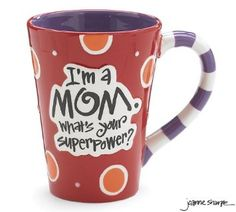 Amazon.com: Im A Mom, Whats Your Super Power? 12oz Coffee Mug Great Gift for Mother: Kitchen & Dining