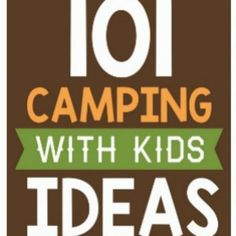 The ultimate camping guide for camping with kids! Tons of tips, ideas and hacks to make your next family camping trip AH-MAZING!