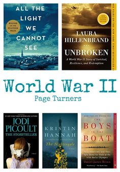 The best World War II Books - All the Light We Cannot See, Unbroken, The Storyteller, The Nightingale, The Boys in the Boat