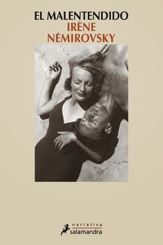 VIAJES DESDE EL SILLON: EL MALENTENDIDO de Irène Némirovsky