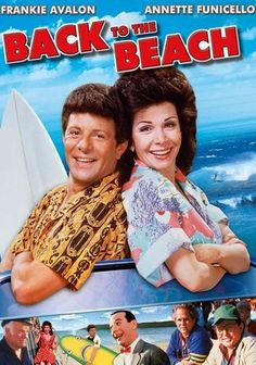 """Back to the Beach (1987) Frankie Avalon and Annette Funicello relive the glory days of their beach blanket bonanzas in this 1987 comedy. Playing a husband and wife who are visiting their daughter in Southern California, the two prove to still have a little bit of """"fun in the sun"""" left in them, joining their daughter on the shores for a party to remember. Features cameos from David Bowe, Pee-Wee Herman and more."""