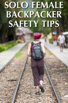 Essential safety tips from the experts that every independent solo female traveller should know.