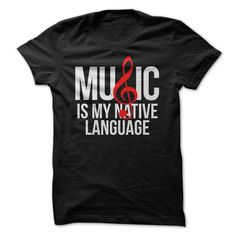 (Tshirt Great) Music Is My Native Language White Red Text [Tshirt design] Hoodies, Funny Tee Shirts