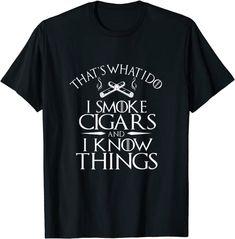 T-Shirt Smoke Cigars Smoker I smoke cigars and I know things: Amazon.de: Bekleidung Amazon T Shirt, Men's Briefs, Cool, Cigars, I Know, Smoke, Mens Tops, Shirts, Cigar