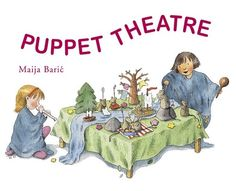 Puppet Theatre (Crafts and Family Activities) by Maija Baric Bradley & Brynna Nature Activities, Family Activities, Puppet Show, Puppet Theatre, Enchanted Forest Book, Shadow Theatre, Scrap Material, Natural Toys, Bedtime