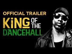 King of the Dancehall - OFFICIAL TRAILER - YouTube