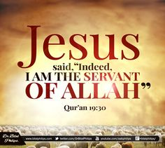 Jesus is a messenger sent by Allah (=arabic word for God), no son, no trinity, nothing.