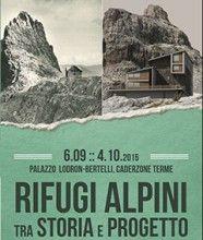 http://www.accademiamontagna.tn.it/rifugi-alpini-tra-storia-e-progetto