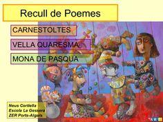 Poesia, poemes, carnaval, carnestoltes, quaresma, vellaquaresma, pasqua, mona de pasqua, barriel, isabel, poetes, primària, infantil, activitat, escola, aula, mo…
