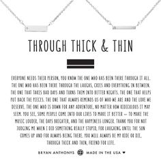 Bryan Anthonys dainty Through Thick & Thin Necklace set can be worn as a constant reminder to you and your bestie that everyone needs their person who has been there through it all.