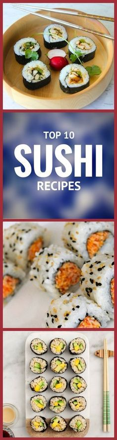 Those who have tried and love sushi know why it was and still is so popular among many people around the world. You don't have to go to restaurants because you can easily prepare sushi at home and that's why we are showing you ten recipes, from vegan to chicken teriyaki sushi rolls, there's something for everyone's taste. Check it out! #SUSHI