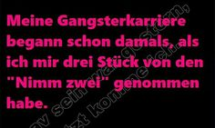 ...meine Gangsterkarriere...☺☺☺