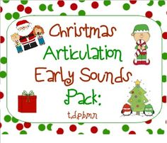 Christmas Articulation Early Sounds: P,B,T,D,M,N