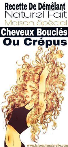 Recette de démêlant spécial cheveux bouclés ou crépus #démêlant #cheveux #bouclés