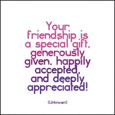 Your friendship is a special gift, generously given, happily accepted, and deeply appreciated! - Unknown Each card measures approximately 5 x Envelope included. Sign Quotes, Cute Quotes, Words Quotes, Funny Quotes, Birthday Verses, Birthday Card Sayings, Birthday Quotations, Birthday Prayer, Birthday Messages