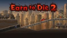 Earn To Die 2 Hack - Unlimited Money, Fuel, Boost http://kings-of-games.com/earn-to-die-2-hack-unlimited-money/