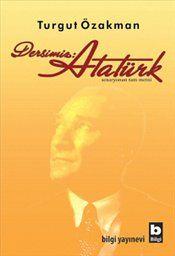Pandora - Dersimiz : Atatürk - Turgut Özakman - Kitap - ISBN 9789752203501 Number 87