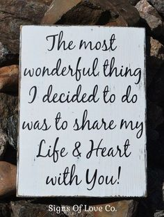Anniversary Gift Rustic Wood Sign Couples Love Quote Share my Life Heart With You