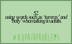 #aupairproblems Au Pair, Words, Horse