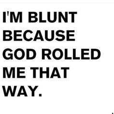 😉😘😘 Dope Quotes, Badass Quotes, Best Love Quotes, Fact Quotes, Funny Quotes, Pathetic People Quotes, Insulting Quotes, Height Quotes, Funny Spiritual Memes