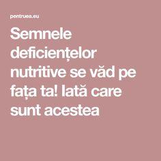 Semnele deficiențelor nutritive se văd pe fața ta! Iată care sunt acestea