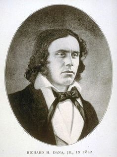 Young Richard Henry Dana, Jr., author of TWO YEARS BEFORE THE MAST and lifelong legal defender of sailors