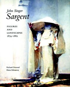 John Singer Sargent - Ormond, Richard; Kilmurray, Elaine; Adelson, Warren - Yale University Press