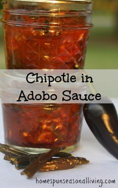Chipotle in Adobo Sauce : A Canning Recipe - Homespun Seasonal Living