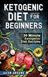 Free Kindle Book -   Ketogenic Diet for Beginners: 30 Minute Ketogenic Diet Recipes Check more at http://www.free-kindle-books-4u.com/cookbooks-food-winefree-ketogenic-diet-for-beginners-30-minute-ketogenic-diet-recipes/