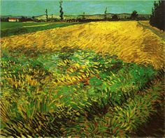 Wheat Field with the Alpilles Foothills in the Background, Arles, Bouches-du-Rhône, France -Vincent van Gogh,1888. Van Gogh Museum, Amsterdam, Netherlands www.vangoghmuseum.nl
