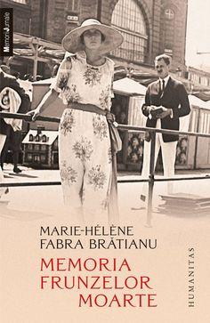 Marie-Helene Fabra Bratianu - Memoria frunzelor moarte -