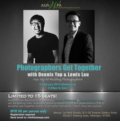 Dennis Yap Lewis Lau asia top 30 wedding photographer malaysia sharing experience wedding.jpg