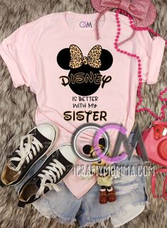 Disney is Better with My Sister t-Shirt, Disney Animal Kingdom Shirt, Animal Kingdom Family Shirt, Disney Sister Shirt- Tshirt 15.99