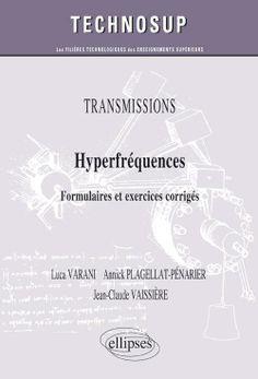 Hyperfréquences  : formulaires et exercices corrigés / Varani , Luca http://www.editions-ellipses.fr/popup_image.php?pID=8533