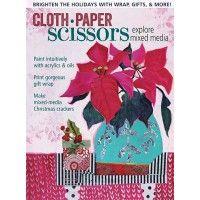 Cloth Paper Scissors November/December 2016 Digital Issue #holiday #mixedmedia