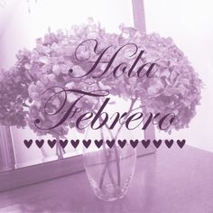 Hola Febrero by Susie creativa Months In A Year, I Love Fashion, Illustration, Neon Signs, Graphic Design, Artwork, Handmade, February, Quotes
