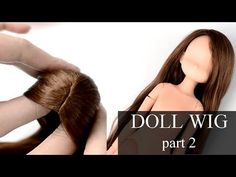 self-adhesive DOLL WIG TUTORIAL - part 2 - GLUING THE HAIR - YouTube