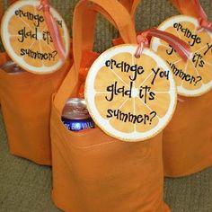 orange you glad it's summer gift idea