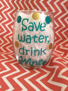 Save water drink wine wine glass with polka dots by RoxysShoppe