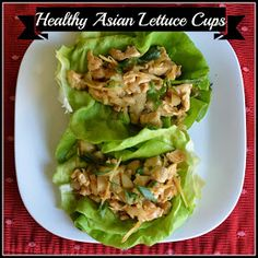 Mom, What's For Dinner?: Healthy Asian Lettuce Cups